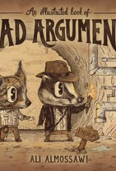 An Illustrated Book of Bad Arguments Book