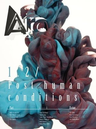 Arc 1.2: Post human conditions
