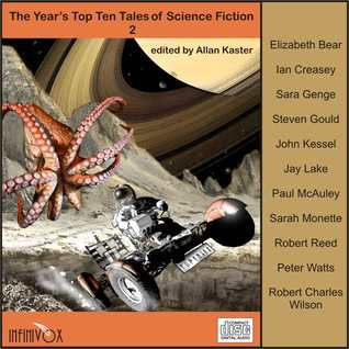 The Year's Top Ten Tales of Science Fiction 2