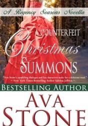 A Counterfeit Christmas Summons (Regency Seasons, #1) Book by Ava Stone