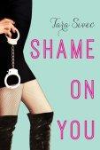 Shame on You (Fool Me Once, #1)
