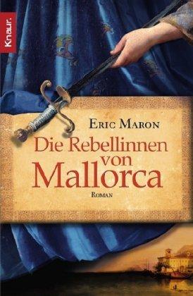 Die Rebellinnen von Mallorca