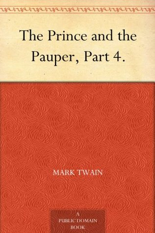 The Prince and the Pauper, Part 4.