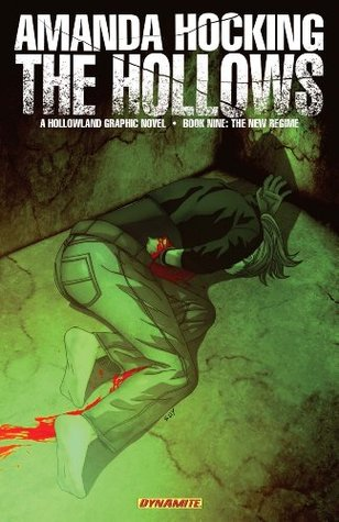The New Regime (The Hollows: Graphic Novel, #9)