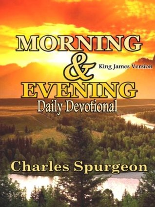 Morning and Evening - Daily Readings: Premium Daily Devotional