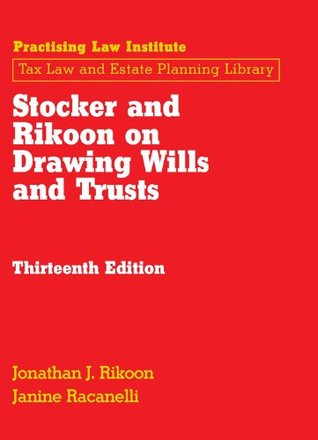 Stocker and Rikoon on Drawing Wills and Trusts: 2