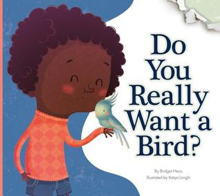 Do You Really Want a Bird?