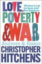 Image result for Love, Poverty and War by Christopher Hitchens
