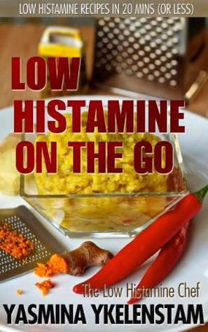 On the Go: Low Histamine recipes in 20 minutes