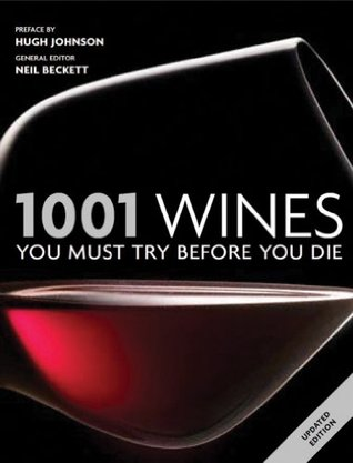 1001 Wines: You Must Try Before You Die 2011
