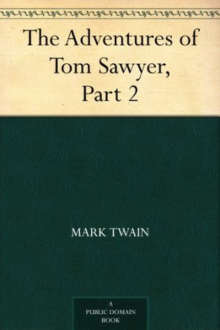 The Adventures of Tom Sawyer, Part 2.