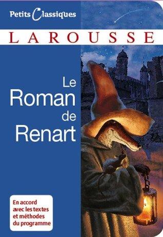Le roman de Renart (Petits Classiques Larousse)