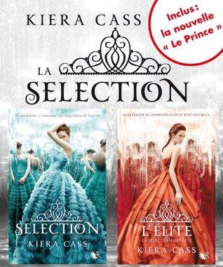 La série La sélection: La sélection / L'élite / Le prince (La Sélection, #0.5, 1-2)