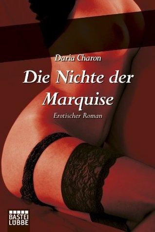 Die Nichte der Marquise: Erotischer Roman