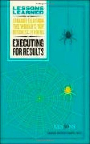 Executing for Results (Lessons Learned)