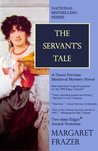The Servant's Tale (Sister Frevisse Medieval Mysteries)