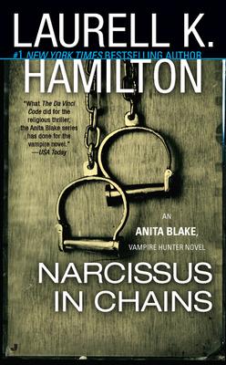 Narcissus in Chains (Anita Blake, Vampire Hunter, #10)