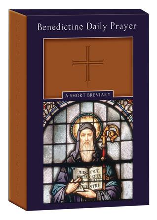 Benedictine Daily Prayer: A Short Breviary