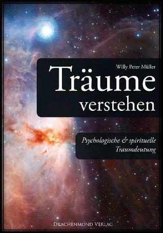 Träume verstehen: psychologische & spirituelle Traumdeutung