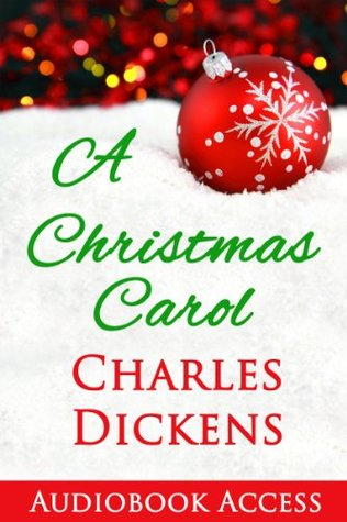 A Christmas Carol (with Audiobook Access and Illustrations)