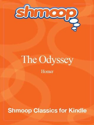 The Odyssey: Complete Text with Integrated Study Guide from Shmoop