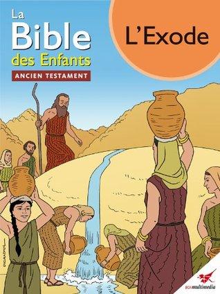 La Bible des Enfants - Bande dessinée L'Exode