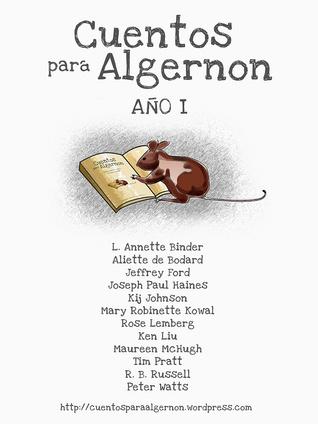 Cuentos para Algernon: Año I
