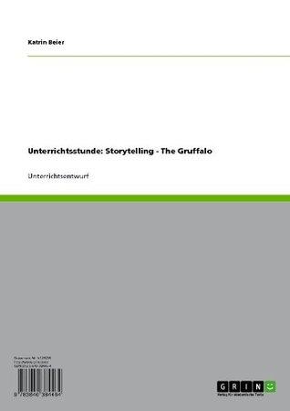 Unterrichtsstunde: Storytelling - The Gruffalo