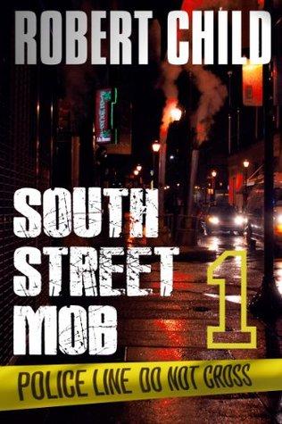 South Street Mob 1