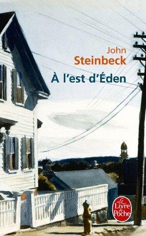 A l'est d'Eden (Littérature & Documents)