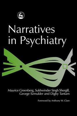 Narratives in Psychiatry