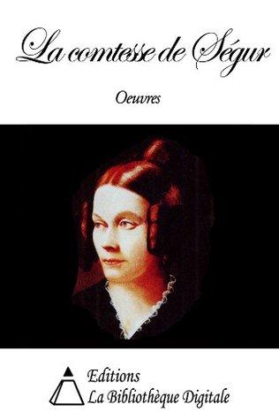 Oeuvres de la comtesse de Ségur