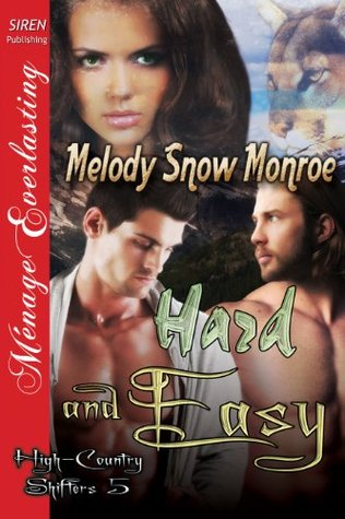 Hard and Easy (High-Country Shifters, #5)
