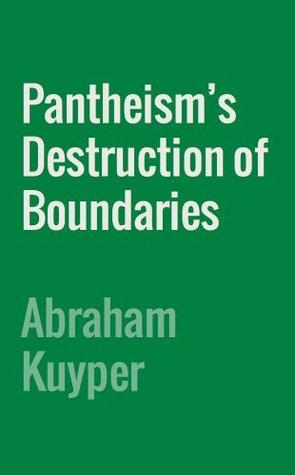 Pantheism's Destruction of Boundaries