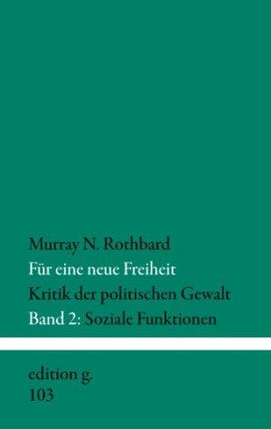 Für eine neue Freiheit: Band 2: Soziale Funktionen
