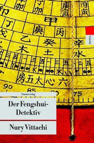 Der Fengshui-Detektiv.