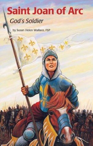 Saint Joan of Arc: God's Soldier (Encounter the Saints #7)