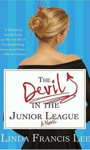 Devil In The Junior League - Linda Francis Lee   Poppies and Jasmine