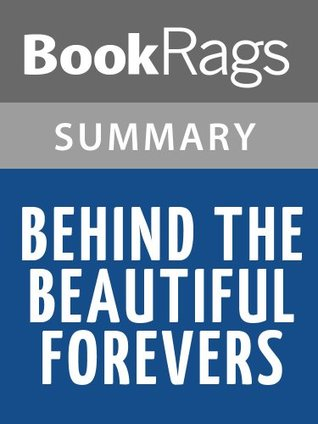 Behind the Beautiful Forevers by Katherine Boo l Summary & Study Guide