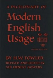 A Dictionary of Modern English Usage Book