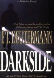 Darkside Book by P.T. Deutermann
