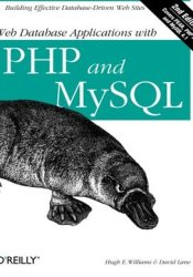 Web Database Applications with PHP and MySQL Book by Hugh E. Williams