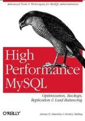 High Performance MySQL: Optimization, Backups, Replication & Load Balancing Book by Jeremy D. Zawodny