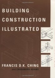 Building Construction Illustrated Book by Francis D.K. Ching
