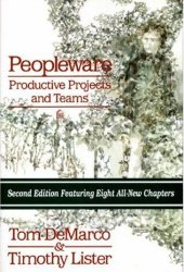Peopleware: Productive Projects and Teams Book