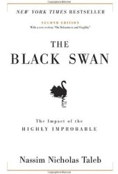 The Black Swan: The Impact of the Highly Improbable Book