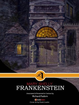 Frankenstein, Annotated with Commentary