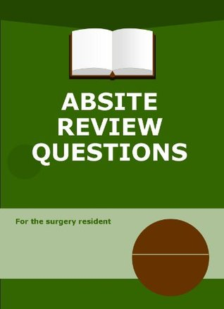 ABSITE Review Questions Vascular Surgery