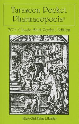Tarascon Pocket Pharmacopoeia 2014 Classic Shirt Pocket Edition