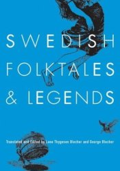 Swedish Folktales and Legends Book by Lone Thygesen Blecher